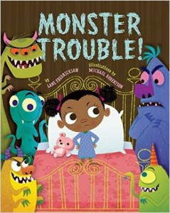 Monster Trouble written by Lane Fredrickson and illustrated by Michael Robertson