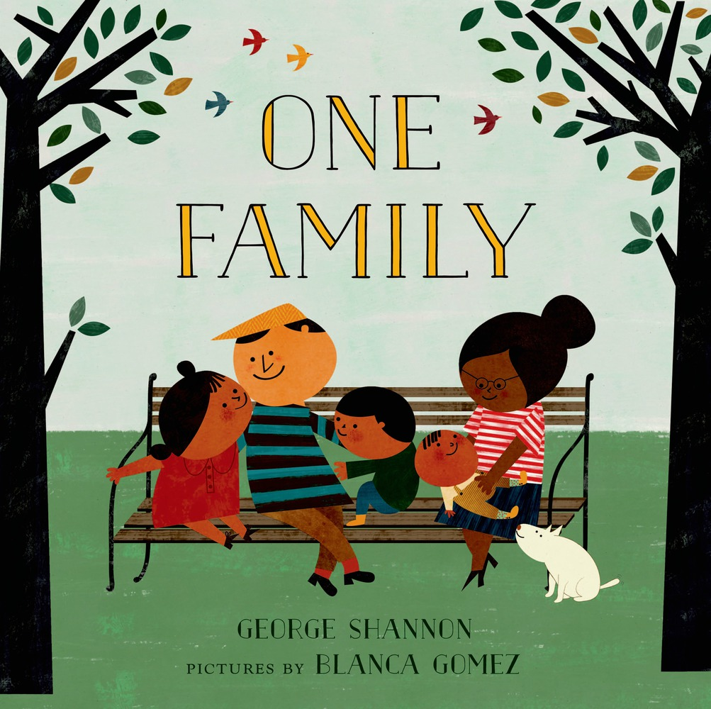 One Family by George Shannon with pictures by Blanca Gomez