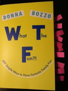 WHAT THE FUN by Donna Bozzo