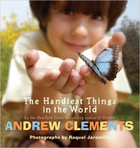 The Handiest Things in the World by Andrew Clements and Raquel Jaramillo